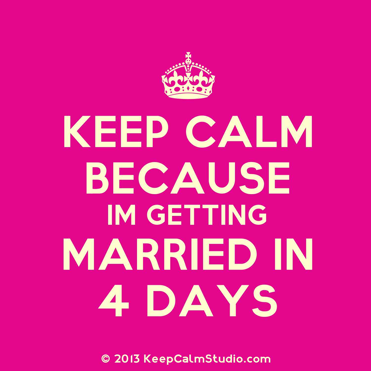 Bridgette S Wedding Day Countdown I M Getting Married In Four Days