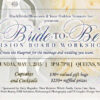 bride-to-be vision board save the date May 3, 2015