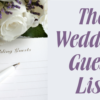 wedding-guest list tips black bridal bliss - 11.30.15