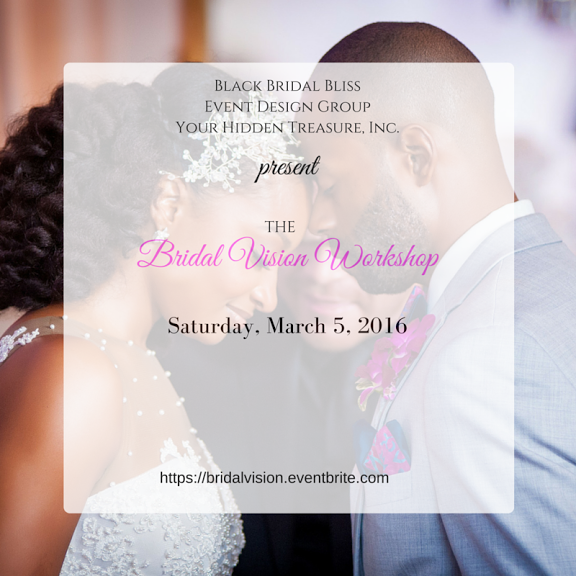 DC Bride to Be Vision Workshop Cover Image 2 - March 5, 2016